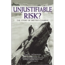 Unjustifiable Risk?: The Story of British Climbing
