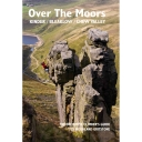 Over the Moors: Kinder, Bleaklow, Chew, Marsden