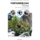 Fontainebleau Climbs: The Finest Bouldering and Circuits