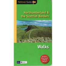 Northumberland and the Scottish Boarders Walks: Pathfinder Guide