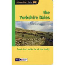 The Yorkshire Dales: Crimson Short Walks