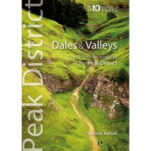 Peak District Top 10 Walks: Dales and Valleys
