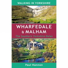 Wharfedale and Malham: Walking in Yorkshire: The Southern Yorkshire Dales