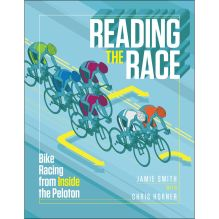 Reading the Race: Bike Racing from Inside the Peleton