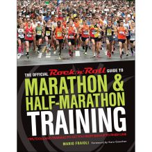 Official Rock 'n' Roll Guide to Marathon and Half-Marathon Training