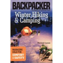Winter Hiking and Camping: Managing Cold for Comfort and Safety