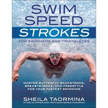 Swim Speed Strokes: For Swimmers and Triathletes