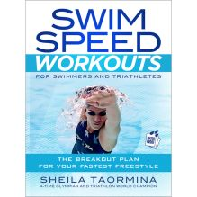 Swim Speed Workouts: For Swimmers and Triathletes
