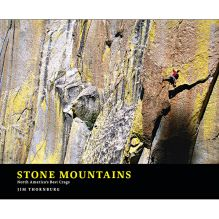 Stone Mountains: North America's Best Crags