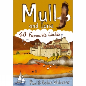 Pocket Mountains Ltd Mull and Iona: 40 Favourite Walks No Colour