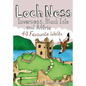 Pocket Mountains Ltd Loch Ness, Inverness, Black Isle and Affric: 40 Favourite Walks No Colour