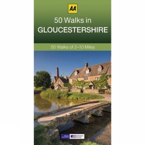 AA Publishing 50 Walks in Gloucestershire