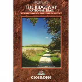 Cicerone The Ridgeway National Trail: 87 Miles Through 5,000 Years of History