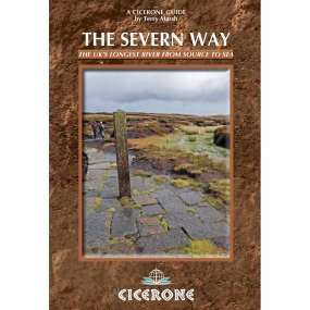 Cicerone The Severn Way: The UK's Longest River from Source to Sea No Colour