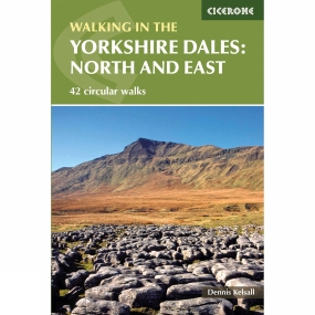 Cicerone The Yorkshire Dales: North and East 2nd Edition , April 2015
