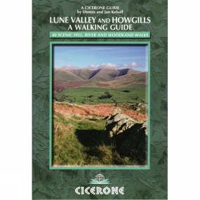 Cicerone Lune Valley and Howgills: A Walking Guide