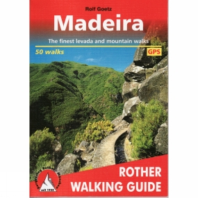 Bergverlag Rother Madeira: Rother Walking Guide No Colour