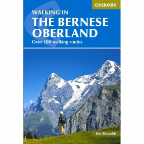 Cicerone Walking in the Bernese Oberland