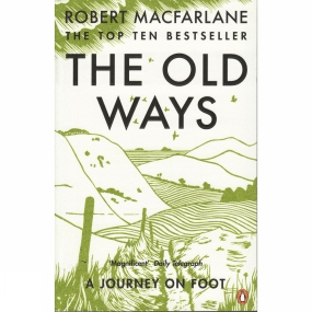 Penguin Books Ltd The Old Ways: A Journey on Foot No Colour