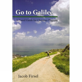 go-to-galilee-a-travel-guide-for-christian-pilgrims