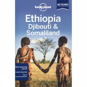 Lonely Planet Ethiopia: Djibouti and Somaliland