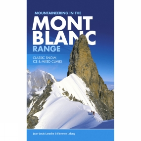 Vertebrate Publishing Mountaineering in the Mont Blanc Range