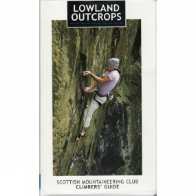 SMC - Guidebooks Lowland Outcrops: Scottish Mountaineering Club Climbers' Guide
