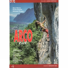 Versante Sud The 2015 edition of thw guidebook to a fantastic old destination - situated between Lake Garda and the Sarca Valley in the stunning Italian Lakes, Arco offers some of Europe