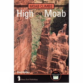 Sharp End Production High on Moab