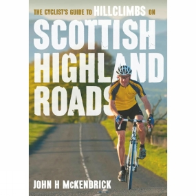 Pocket Mountains Ltd The Cyclist's Guide to Hillclimbs on Scottish Highland Roads