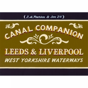 Canal Companions Canal Companions Canal Companion: Leeds and Liverpool 1st Edition, February 2015