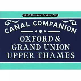 Canal Companions Oxford, Grand Union, Upper Thames: Canal Companion