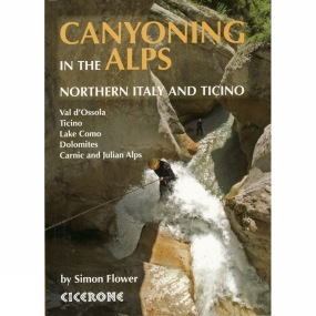 Cicerone Cicerone Canyoning in the Alps: Northern Italy and Ticino No Colour
