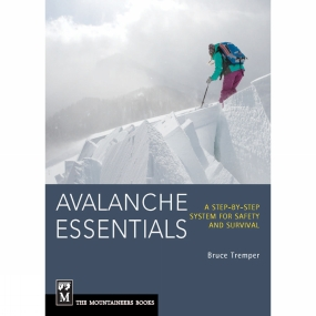 The Mountaineers The Mountaineers Avalanche Essentials: A Step-by-Step System for Safety and Survival No Colour