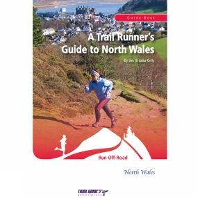 Trailguides Ltd A Trail Runner's Guide To North Wales