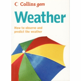 Harper Collins Harper Collins Weather: How to Observe and Predict the Weather No Colour