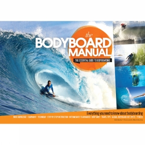 Orca Publications Orca Publications The Bodyboard Manual: The Essential Guide to Bodyboarding No Colour