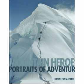 ConwayMaritime Press Mountain Heroes: Portraits of Adventure