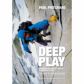 Vertebrate Publishing Vertebrate Publishing Deep Play: Climbing the World's Most Dangerous Routes No Colour