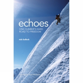 Vertebrate Publishing Vertebrate Publishing Echoes: One Climber's Hard Road to Freedom No Colour