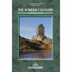 Cicerone The Border Country: A Walker's Guide No Colour