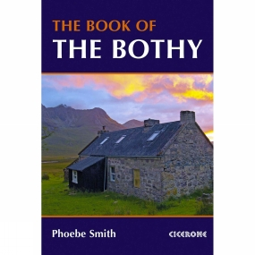 Cicerone The Book of the Bothy