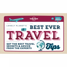 Lonely Planet Lonely Planet Best Ever Travel Tips 1st Edition, November 2014