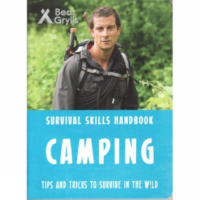 Bonnier Publishing Bonnier Publishing Bear Grylls: Camping 1st ed, March 2017