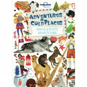 Lonely Planet Lonely Planet Adventures in Cold Places 1st ed, Sept 2017