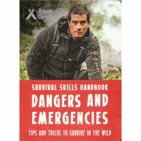 Bonnier Publishing Bonnier Publishing Bear Grylls: Dangers and Emergencies 1st ed, March 2017