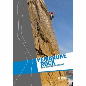 Pembroke Rock: 1000 Selected Rock Climbs Pembroke Rock: 1000 Selected Rock Climbs by Climbers Club